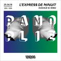 L'express de minuit #10 - Panoplie w/Perez