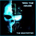 The Egotripper - Tech The House Mix (240)