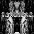 Dj RIVITHEAD -THE ROCK & ROLL CREEPSHOW Sept 2021