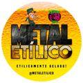 METAL ETILICO #140 - MUTANTE RADIO