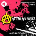 Anything Goes w/ MPI & DJ Technique 10-07-2021
