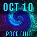 October 10 - Part 2