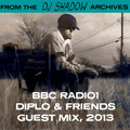 From The DJ Shadow Archives - BBC Radio1 Diplo & Friends Guest Mix (2013)