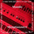 Mando & Mangianastri - Mixtape Distorto #2