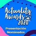 Presentación Nominados Actuality Awards 2020