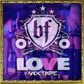 DJ Brickfinga LOVE Mixtape