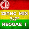 25ThC 7x7 Mix - Reggae 1