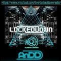 Lockeddown Radio The House Party with AnDD - Sunday 31-01-21