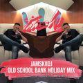 JAMSKIIDJ - OLD SCHOOL BANK HOLIDAY MIX   RNB THROWBACKS   @JAMSKIIDJ - INSTA  