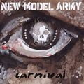 "New Model Army ""Carnival"" is the featured album"