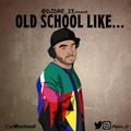 @DJDRE_23 - Old School Like...