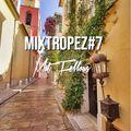 Mat Fellous - MIXTROPEZ#7
