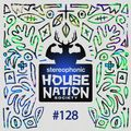 House Nation society #128 - Hosted by PdB