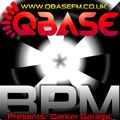 DJ BPM - Darker Garage 2- instrumental mix - QBase FM