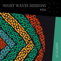 Night Waves Sessions #116: Afrobeat Revisited [27-12-2020]