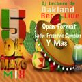 Cinco de Mayo Mix Dj Lechero de Oakland Rec Live Open Format Latin-Freestyle-Cumbias-Y Mas