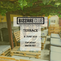Live @ Bizzare Terrace [NR] (08.06.19)