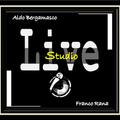 Aldo Bergamasco & Franco Rana : Live Studio.