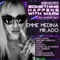 Something Happens With Mary Sat 12 June 2021 Guest Dj Emme Medina