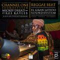 Channel One - Reggae Beat El Gran Latido Soundsystem en Tchunza - Boyacá 16Nov2019