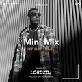 Hip Hop & R'n'B Mix   Follow My Instagram Account @LORDZDJ   Mini Mix   Hip-Hop/Rap   r&b/hiphop