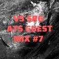 Vs Srg Ats Guest Mix #7