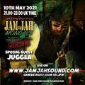 Jam Jah Mondays Lockdown Stream - 10th May 2021 - feat. Juggla