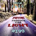 Driving Through The Light (#199)