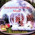 DJ EDDIE LEWIS - QUARANTINED MONDAY MOOD