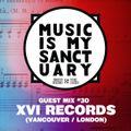 MIMS Guest Mix: XVI RECORDS (Vancouver / London)