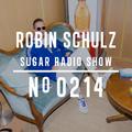 Robin Schulz   Sugar Radio 214