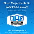 Blues Magazine Radio Weekend Blues I 6