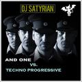 And One vs. Techno Progressive