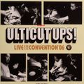 Ulticuts Ups Live!!!! Convention '06 teaser