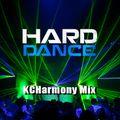 KCHarmony Hard Dance Mix 2019