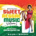 Sweet Reggae Music Vol 1 [FT. BOB MARLEY, CHRONIXX, SIZZLA, LUCKY DUBE, SANCHEZ, BERRES]