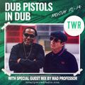 10.05.21 Dub Pistols in Dub - Barry Ashworth & Seanie T with special guest mix by Mad Professor