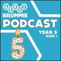 Geeky Brummie - Year 5: Issue 1