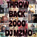 THROW BACK 2000(HIPHOP.R&B)