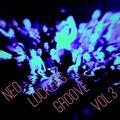 Neo Lockers Groove Vol.3  =Funk, Nu Funk, Soul Funk, Disco Funk - Mixes=