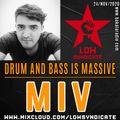 MIV @ Drum And Bass is Massive (Bakala Radio)_24/nov/2020