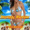 #4:Sexy Tropical High Energy: Lambada, Samba De Janeiro,  Gypsy Kings medley, Danza Kuduro & more
