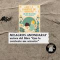 """PROGRAMA 168 14/05/2021 Entrevista a Milagros Amondaray, autora de """"Que la corriente me arrastre"""""""