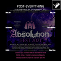 Post-Everything - 28 September 2021 - Absolution Fest Prep