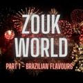 "DJ Alexy Live - Zouk World - June 2021 - Part 1 ""Brazilian Flavours"""