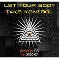 Let Your Body Take Kontrol - Set 20-07