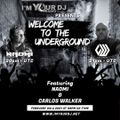 NAOMI - IM Your DJ -Presents -Welcome to the underground