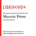 CommonsRadioItalia: Librinonda - Macerie Prime