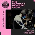 Monday Respite 28/06/21