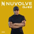 DJ EZ presents NUVOLVE radio 050